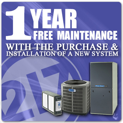 FREE 1 year HVAC maintenance plan with purchase and installation of a new hvac system.